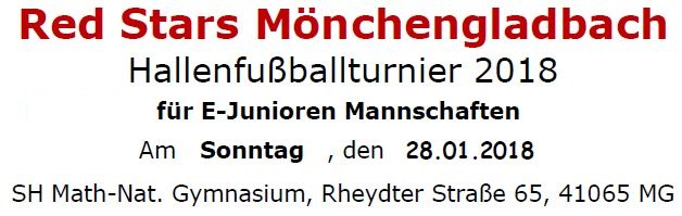 Red Stars Mönchengladbach Hallenfußballturnier 2018 für E-Junioren am 28.01.2018